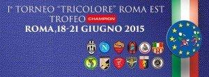 Torneo Tricolore Roma Est
