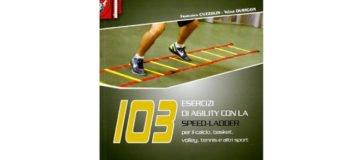 103 esercizi di agility con la Speed Ladder